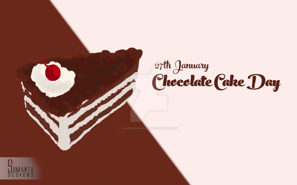 Chocolate Cake Day by SamBlueknight