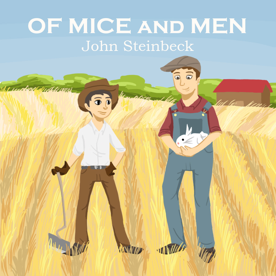 of mice and men epilogue Of mice and men epilogue: after ten years after raising money for five years, george and candy managed to buy a ranch they committed five more years to make the ranch better.