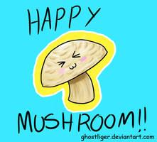 Happy Mushroom by GhostLiger
