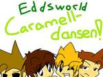 -Eddsworld Caramelldansen-
