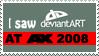 I saw deviantART at AX 2008 by yadaman