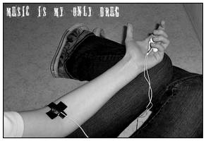 Music is my only drug. by Little-Kame