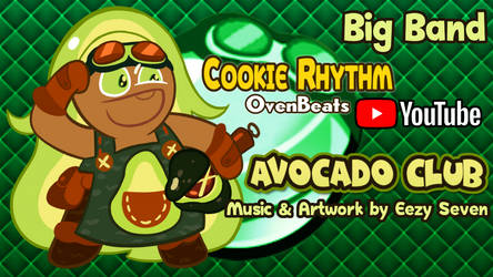 [MUSIC] Avocado Club by EezySeven