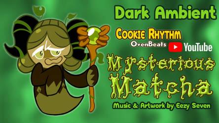 [MUSIC] Mysterious Matcha (OvenBeats #36) by EezySeven