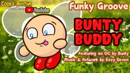 [FAN THEME MUSIC] Bunty Buddy (OvenBeats) by EezySeven