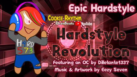 [FAN THEME MUSIC] Hardstyle Revolution (OvenBeats) by EezySeven