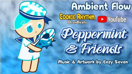 [FAN THEME MUSIC] Peppermint Cookie (OvenBeats) by EezySeven