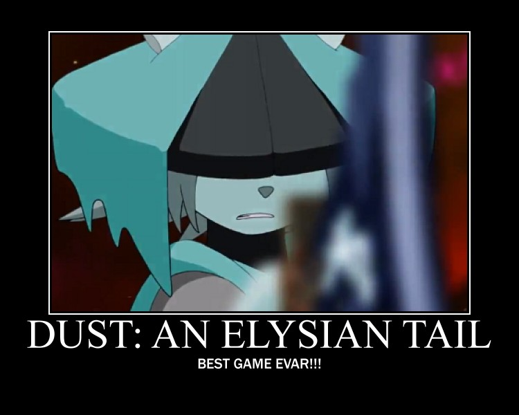 Dust: An Elysian Tail Motivation Poster by ChaosPower11