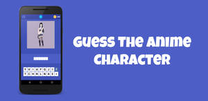 Guess The Anime Character - Android App