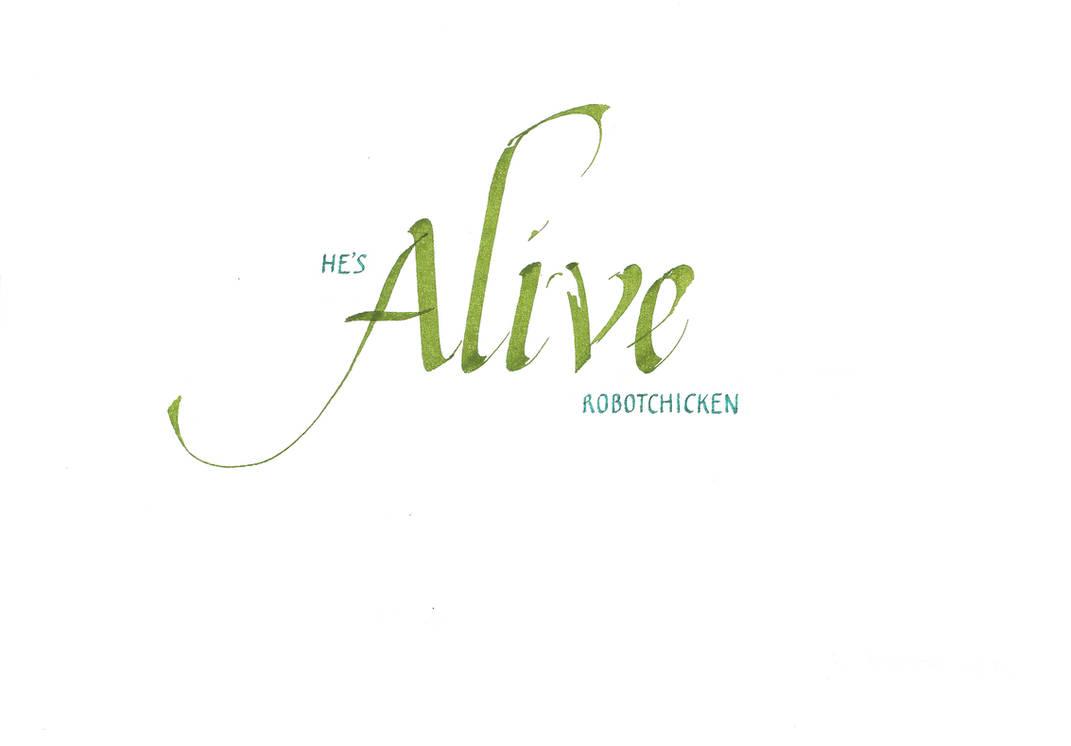He's Alive by Yanochka