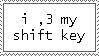 I heart my shift key by EverythingIsInStock