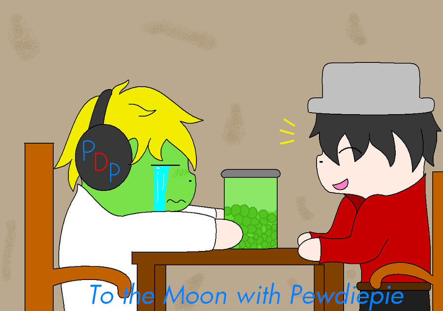 To The Moon with Pewdiepie by Aqua12345 on DeviantArt  To The Moon wit...