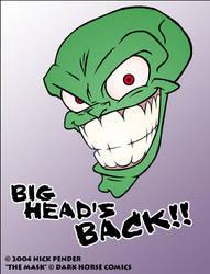 The Mask - Big Head's Back...