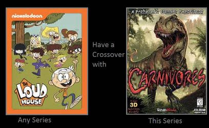 What If Loud House Crossed Over With Carnivores