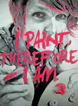I Paint, Therefore I Am