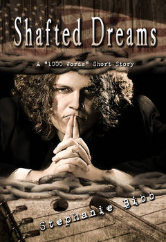 Shafted Dreams - Book Cover