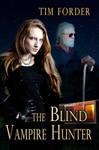 The Blind Vampire Hunter - Book Cover