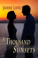 A Thousand Sunsets - Book Cover by SBibb