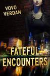 Fateful Encounters - Book Cover