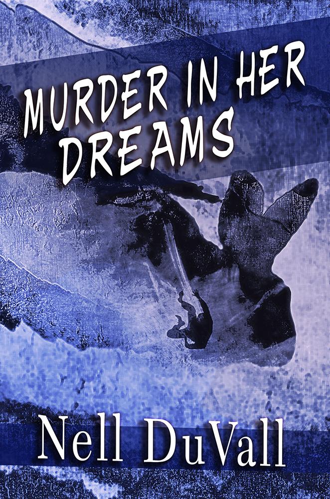 Murder In Her Dreams - Book Cover