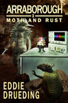 Moth and Rust - Book Cover