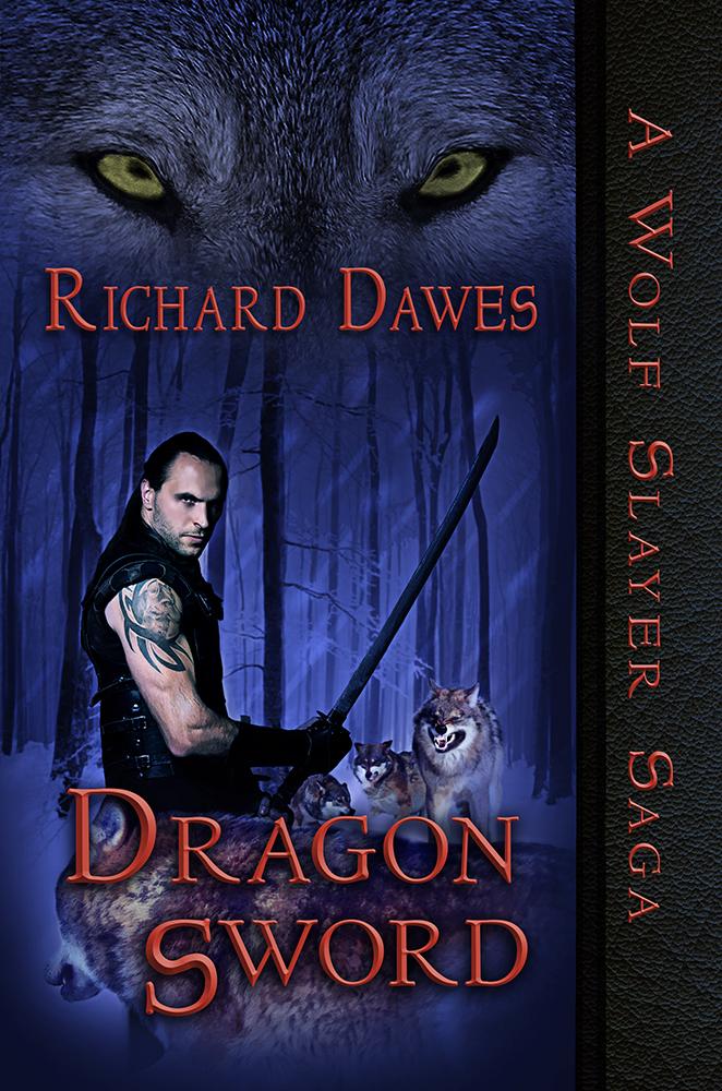 A Wolf Slayer Saga - Dragon Sword - Book Cover