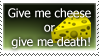 Cheese, or death stamp.