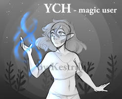 YCH magic user [2/3 OPEN]