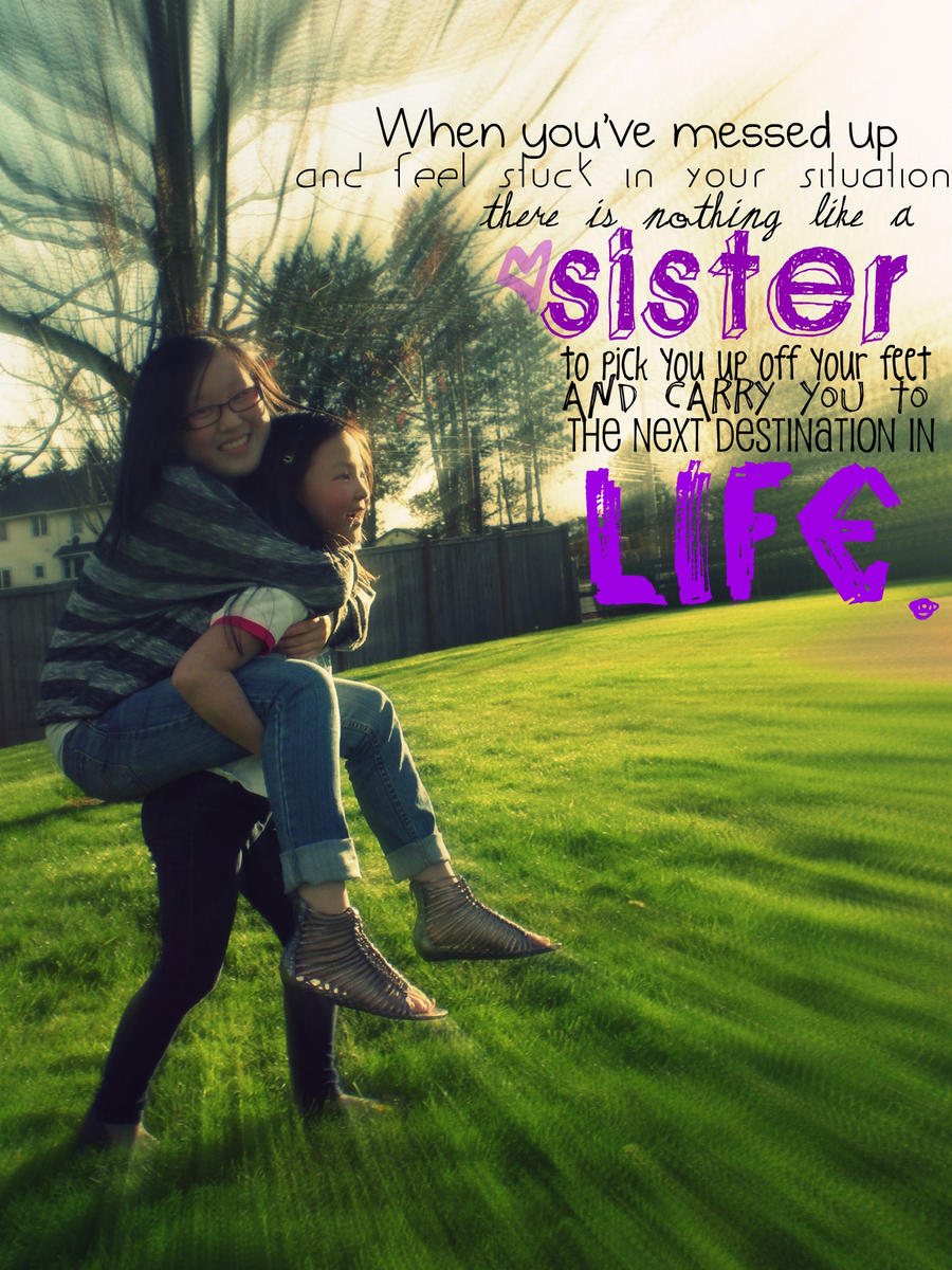Funny Quotes On Sisterly Love : Three Funny Sister Quotes. QuotesGram