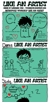 Like An Artist by INSANELY-CRAZY