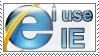 I use IE by Supuhstar