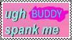 ugh BUDDY spank me stamp by IHATEPOPPLIO