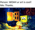 My art is actually garbage