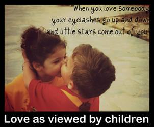 Love as viewed by children by DiamondRoseTears