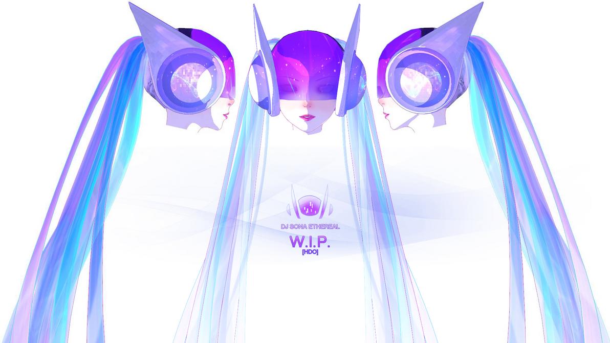 DJ Sona [ETHEREAL form] W.I.P. by Hidaomori