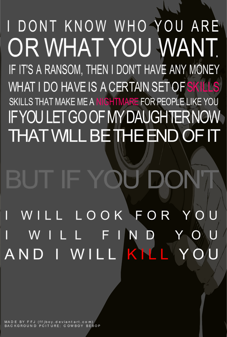 Taken Movie Quotes I Will Find You. QuotesGram