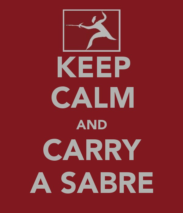 Keep Calm And Carry A Sabre By Jayuna