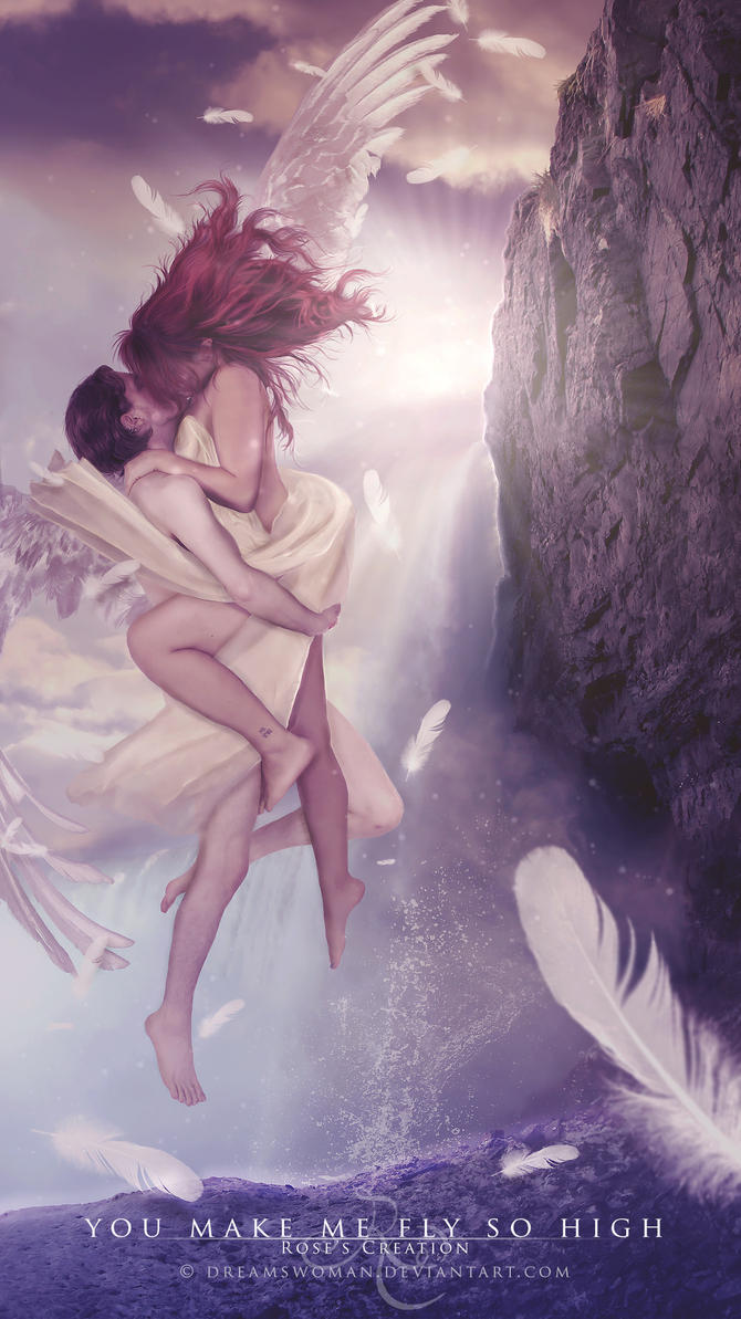You make me fly so high by dreamswoman