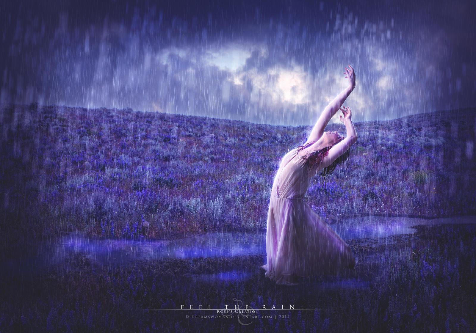 Feel the Rain by dreamswoman