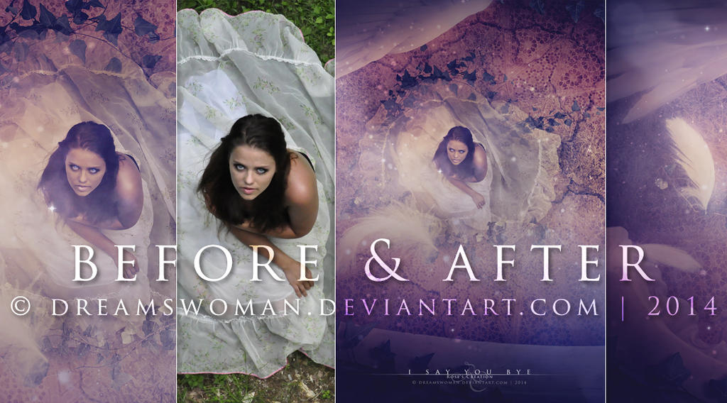 Before and After - I say you bye by dreamswoman
