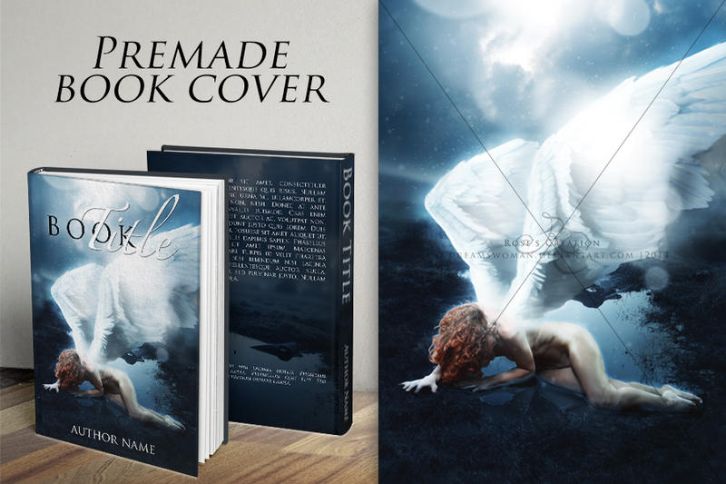 Premade Book Cover Art : Rise of an angel premade book cover by dreamswoman on