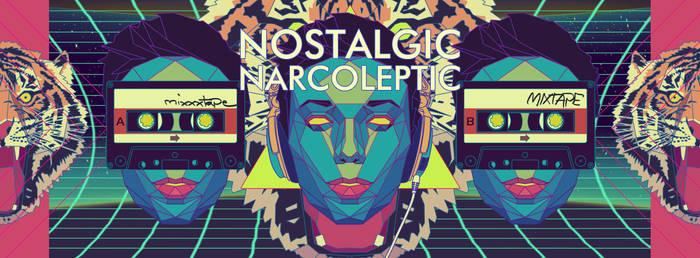 Nostalgic Narcoleptic