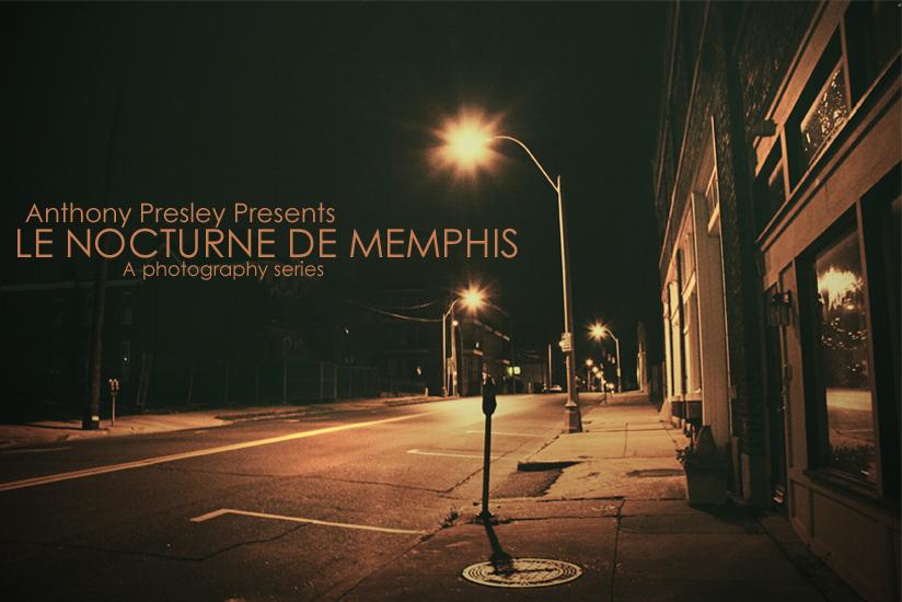 'LE NOCTURNE DE MEMPHIS' by AnthonyPresley