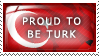 Proud to be Turk