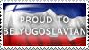 Proud to be Yugoslavian