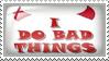 I Do Bad Things by Wearwolfaa