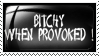 Bitchy When Provoted by Wearwolfaa