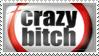 Crazy Bitch by Wearwolfaa