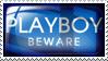 Beware Playboy by Wearwolfaa