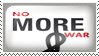 Stamp: No MORE War by Wearwolfaa